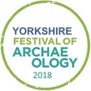 Yorkshire Festival of Archaeology 2018